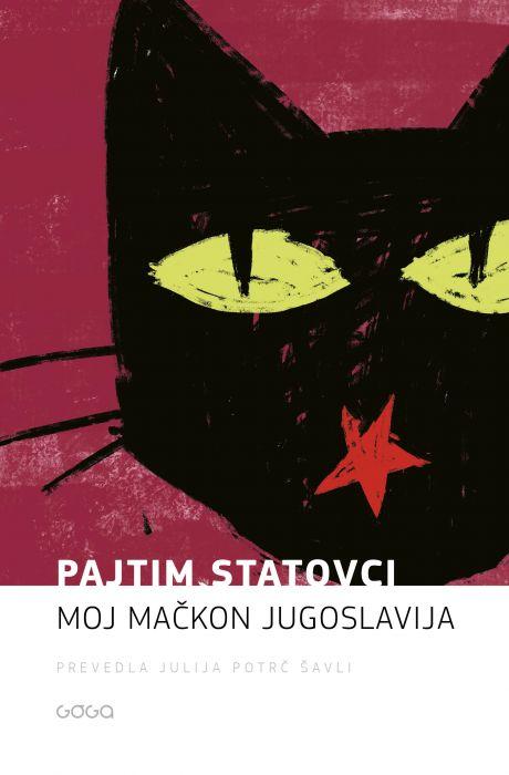 Pajtim Statovci: Moj mačkon Jugoslavija