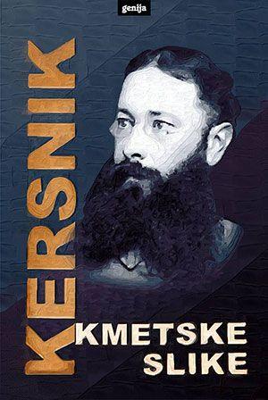 Janko Kersnik: Kmetske slike