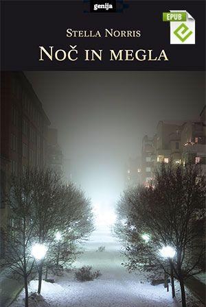 Stella Norris: Noč in megla