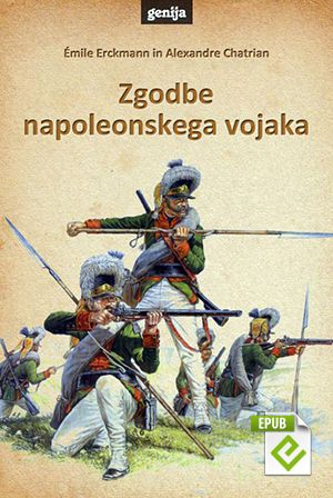 Émile Erckmann, Alexandre Chatrian: Zgodbe napoleonskega vojaka