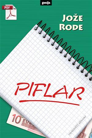 Jože Rode: Piflar