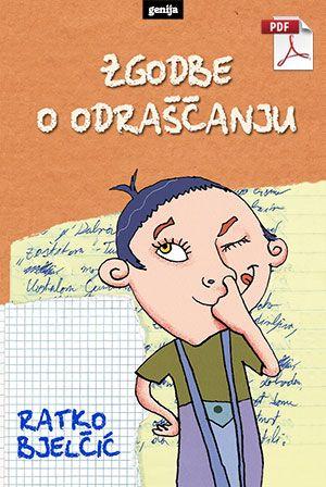 Ratko Bjelčić: Zgodbe o odraščanju