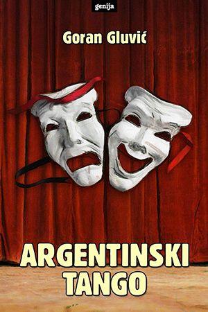 Goran Gluvić: Argentinski tango