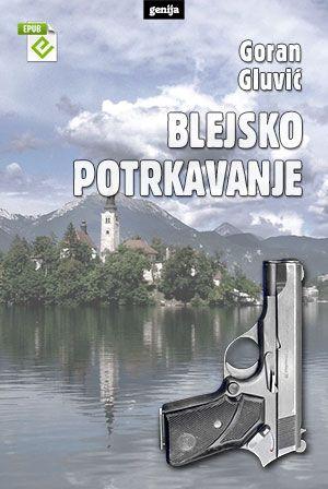 Goran Gluvić: Blejsko potrkavanje