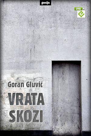 Goran Gluvić: Vrata skozi