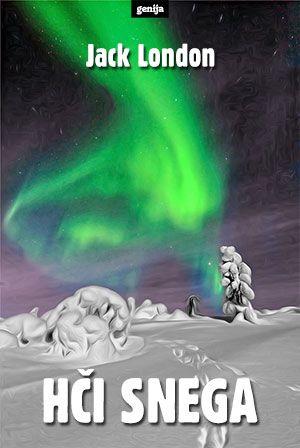 Jack London: Hči snega