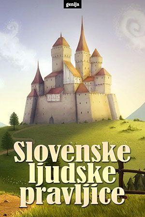 Neznani: Slovenske ljudske pravljice