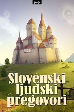 Neznani avtorji: Slovenski ljudski pregovori