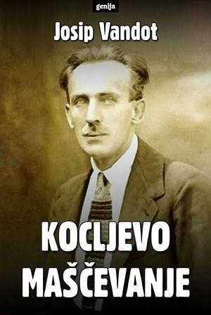 Josip Vandot: Kocljevo maščevanje
