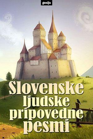 Neznani: Slovenske ljudske pripovedne pesmi