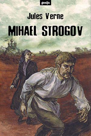 Jules Verne: Mihael Strogov