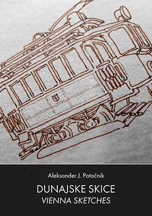 Aleksander J. Potočnik: Dunajske skice