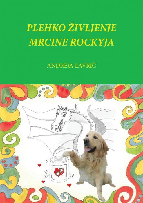 Andreja Lavrič: Plehko življenje mrcine Rockyja