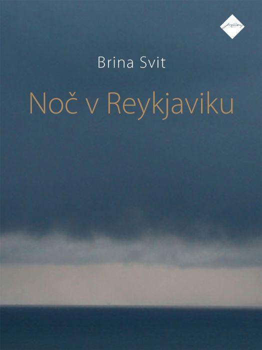 Brina Svit: Noč v Reykjaviku