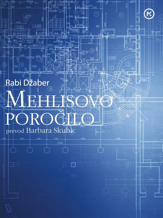 Rabi Džaber: Mehlisovo poročilo