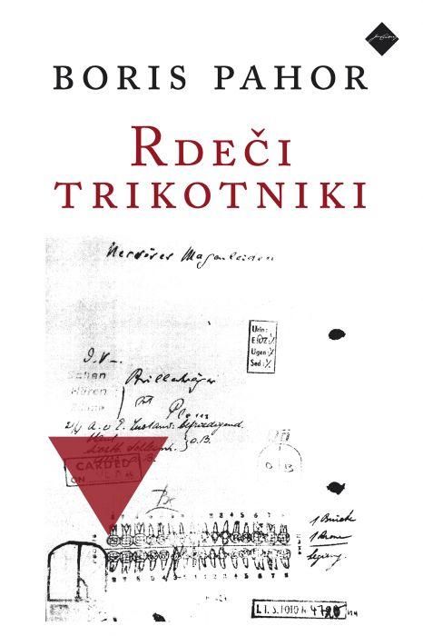 Boris Pahor: Rdeči trikotniki