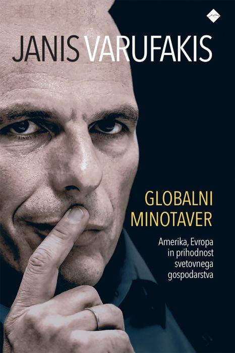 Janis Varufakis: Globalni minotaver