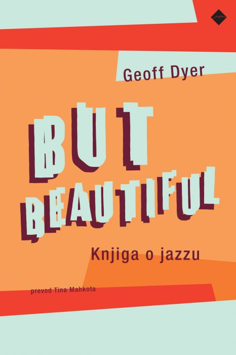 Geoff Dyer: But beautiful