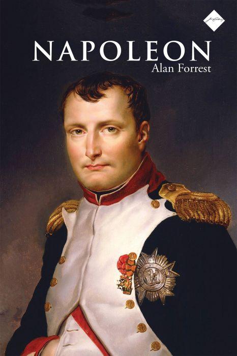 Alan Forrest: Napoleon