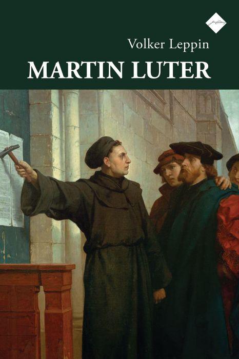 Volker Leppin: Martin Luter