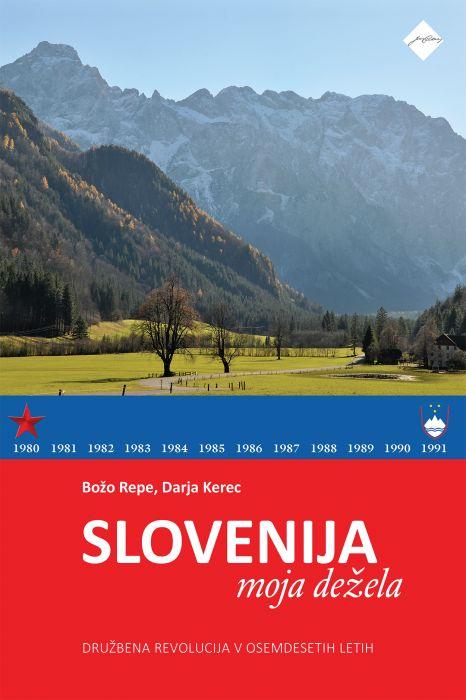 Božo Repe, Darja Kerec: Slovenija, moja dežela