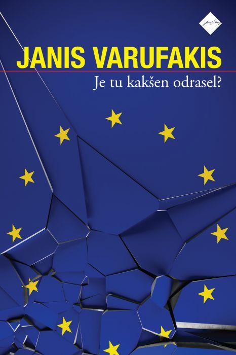Janis Varufakis: Je tu kakšen odrasel?