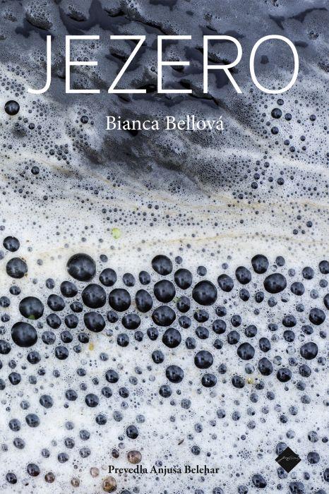 Bianca Bellova: Jezero