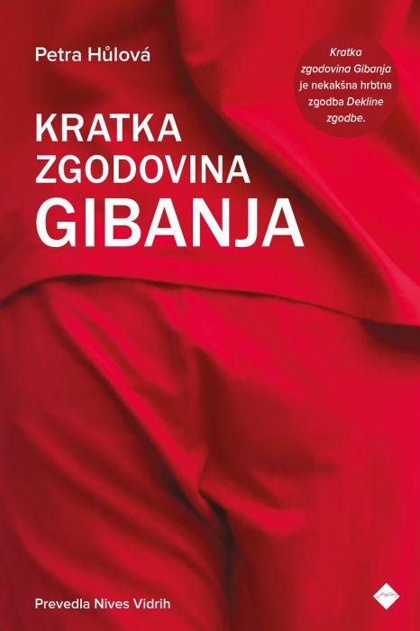 Petra Hůlová: Kratka zgodovina gibanja