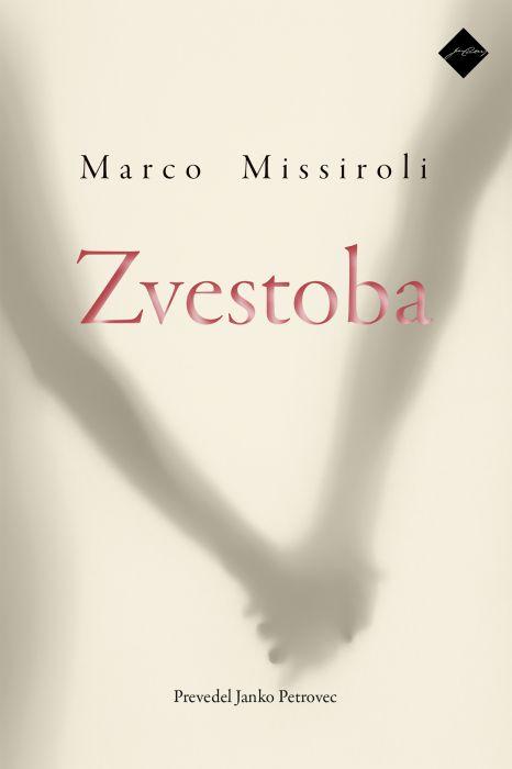 Marco Missiroli: Zvestoba