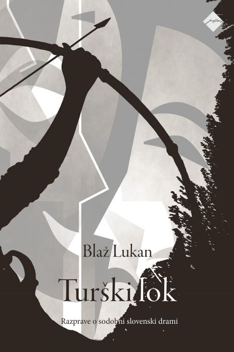 Blaž Lukan: Turški lok