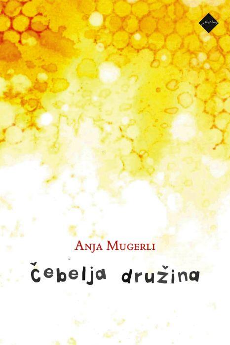 Anja Mugerli: Čebelja družina