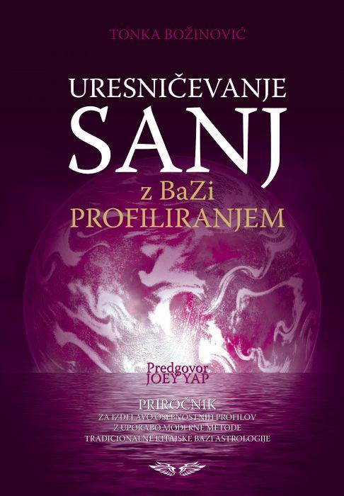 Tonka Božinović: Uresničevanje sanj z BaZi profiliranjem