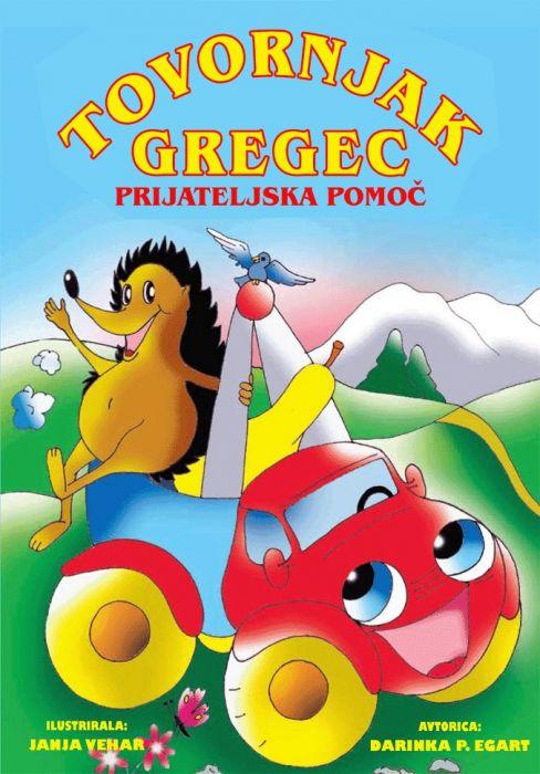 Darinka P. Egart: Tovornjak Gregec. Prijateljska pomoč.