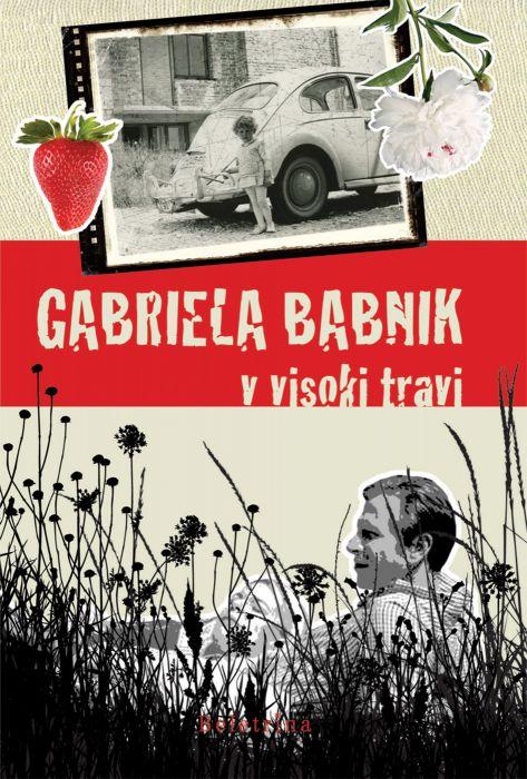 Gabriela Babnik: V visoki travi