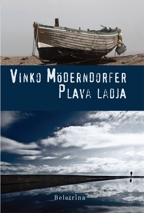 Vinko Möderndorfer: Plava ladja