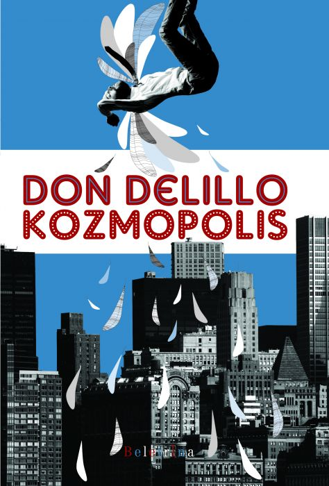 Don DeLillo: Kozmopolis