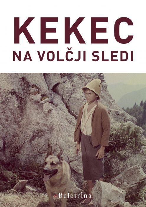Josip Vandot: Kekec na volčji sledi