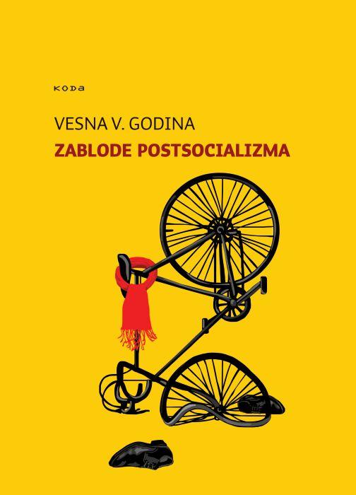 Vesna Vuk Godina: Zablode postsocializma