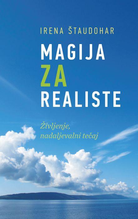 Irena Štaudohar: Magija za realiste
