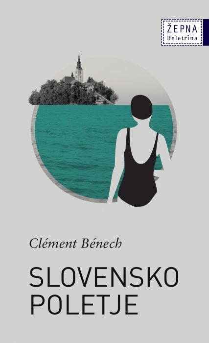 Clément Bénech: Slovensko poletje