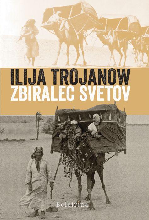 Ilija Trojanow: Zbiralec svetov