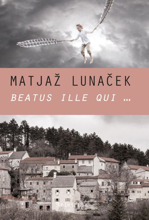 Matjaž Lunaček: Beatus ille qui ...