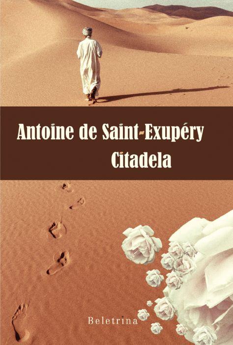Antoine de Saint-Exupéry: Citadela