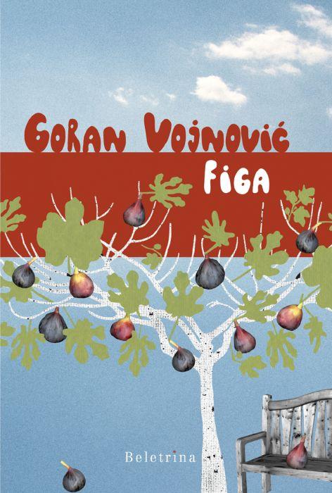 Goran Vojnović: Figa