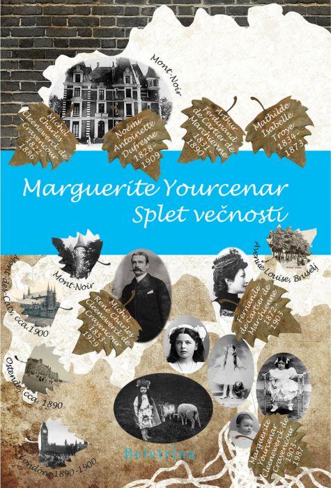 Marguerite Yourcenar: Splet večnosti
