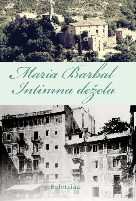 Maria Barbal: Intimna dežela
