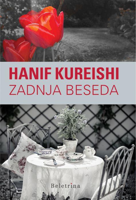 Hanif Kureishi: Zadnja beseda