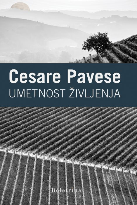 Cesare Pavese: Umetnost življenja