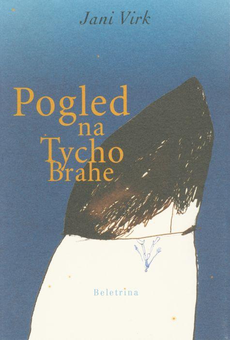 Jani Virk: Pogled na Tycho Brache