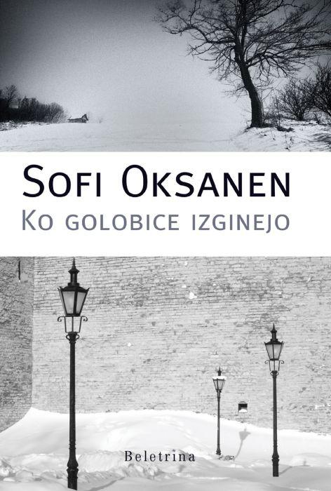Sofi Oksanen: Ko golobice izginejo